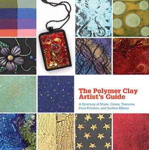 The Polymer Clay Artist's Guide by Marie Segal